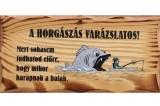 FATÁBLAA HORGÁSZÁS VARÁZSLATOS